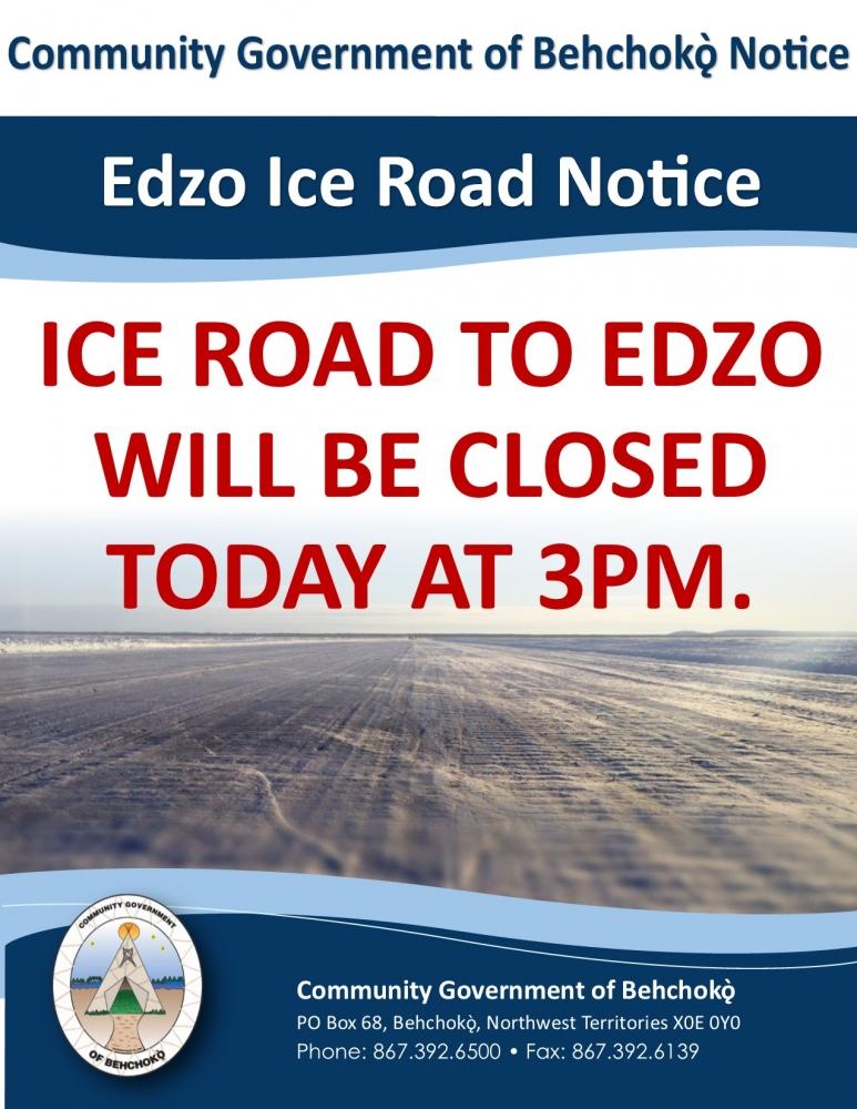 Edzo Ice Road Notice | Tlicho